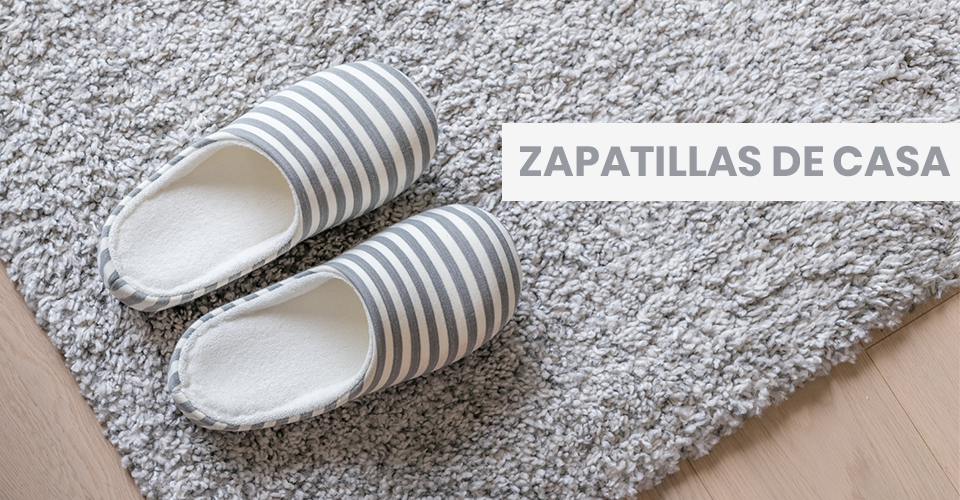 Zapatillas de estar por casa